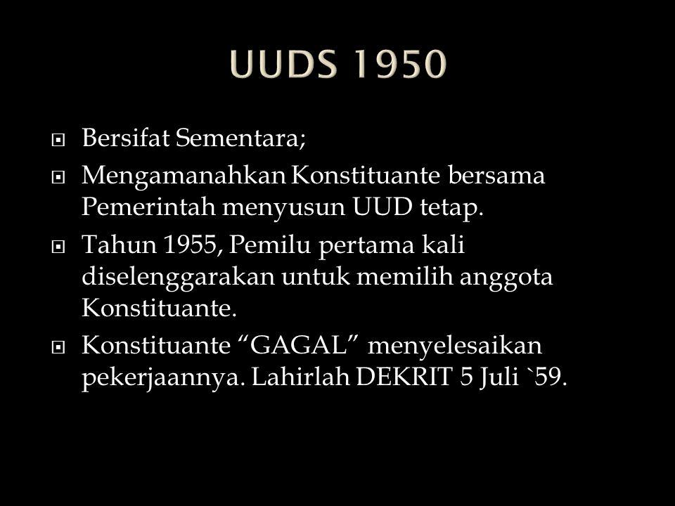 UUDS 1950 Bersifat Sementara;