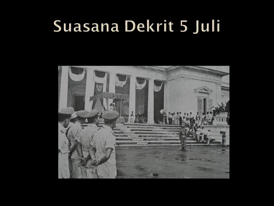 Suasana Dekrit 5 Juli