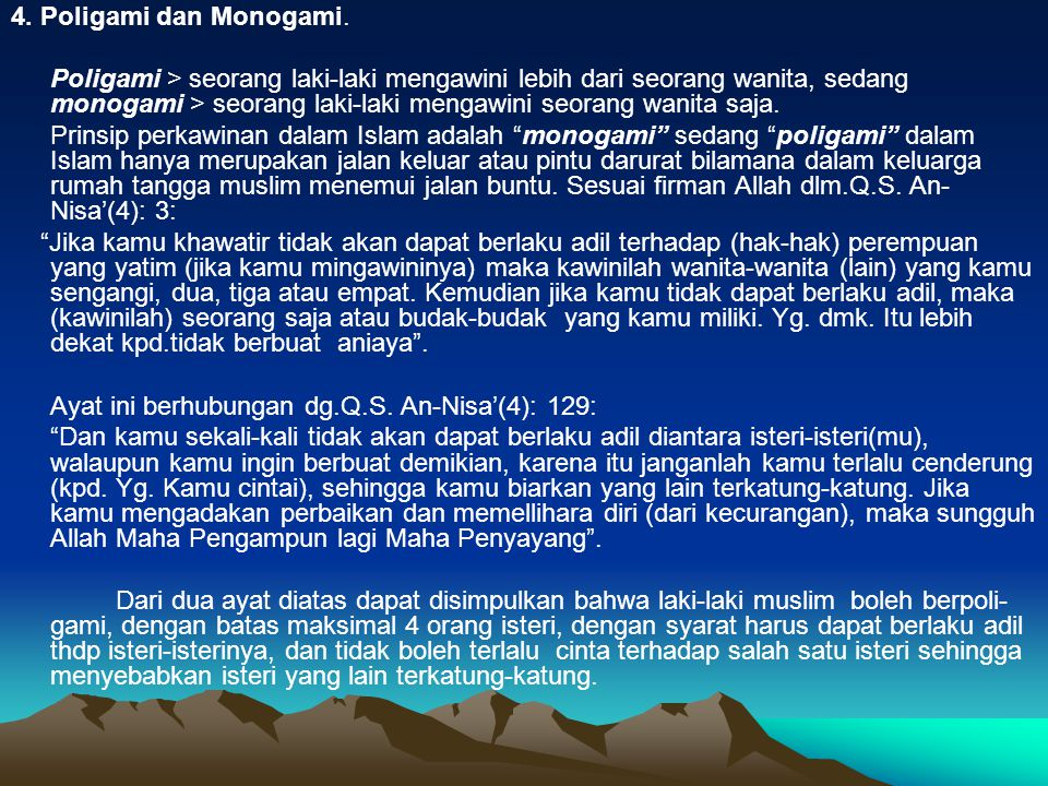 4. Poligami dan Monogami.