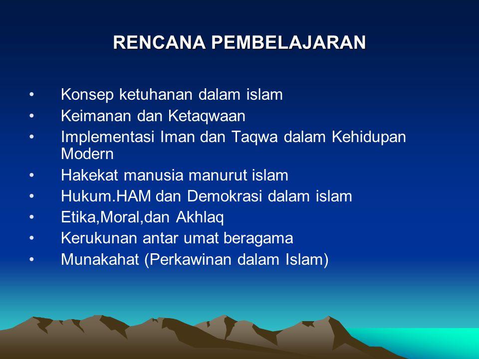 RENCANA PEMBELAJARAN Konsep ketuhanan dalam islam