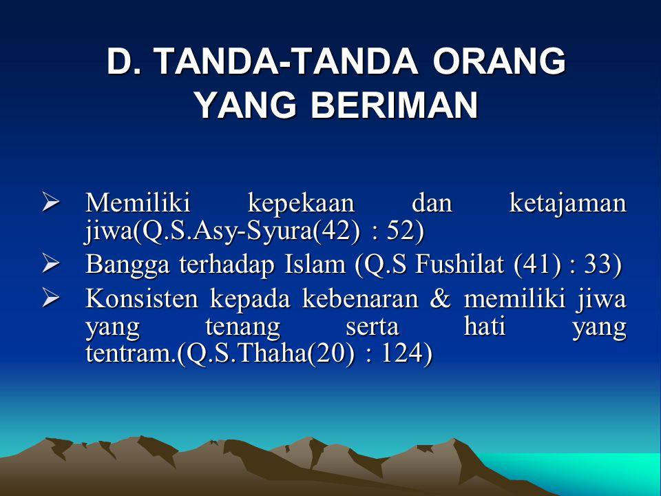 D. TANDA-TANDA ORANG YANG BERIMAN