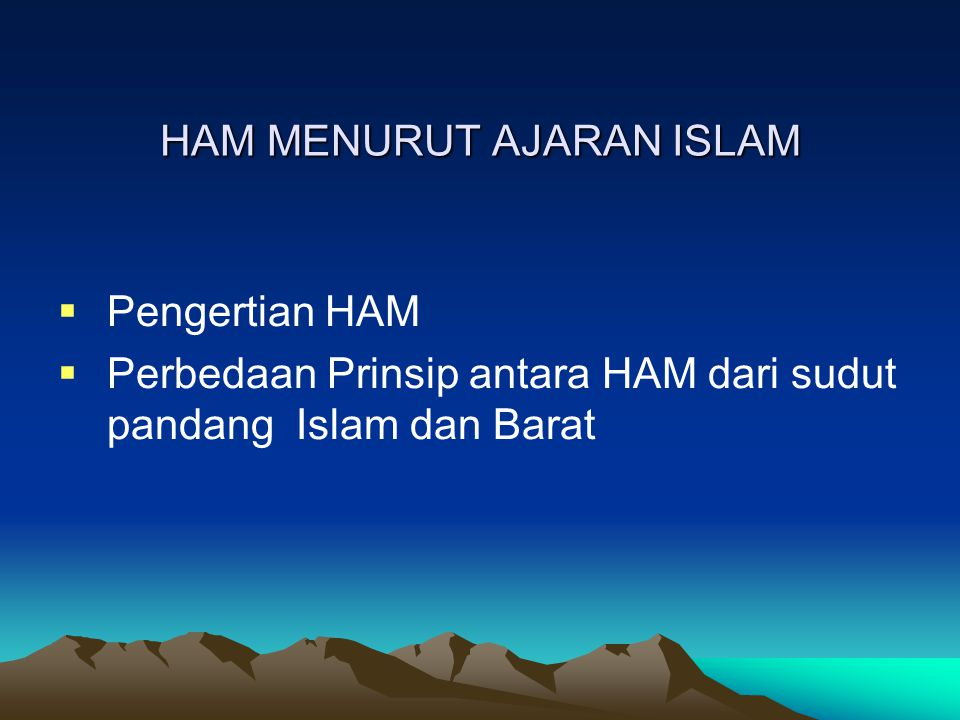 HAM MENURUT AJARAN ISLAM