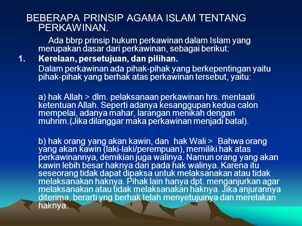 BEBERAPA PRINSIP AGAMA ISLAM TENTANG PERKAWINAN.