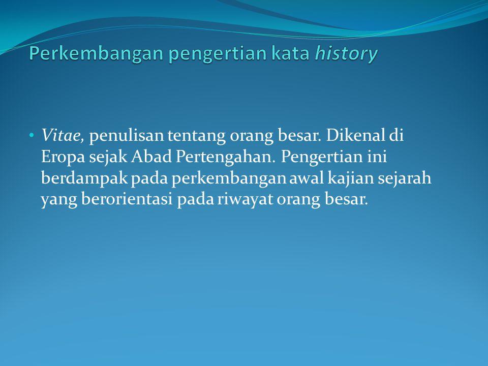 Perkembangan pengertian kata history