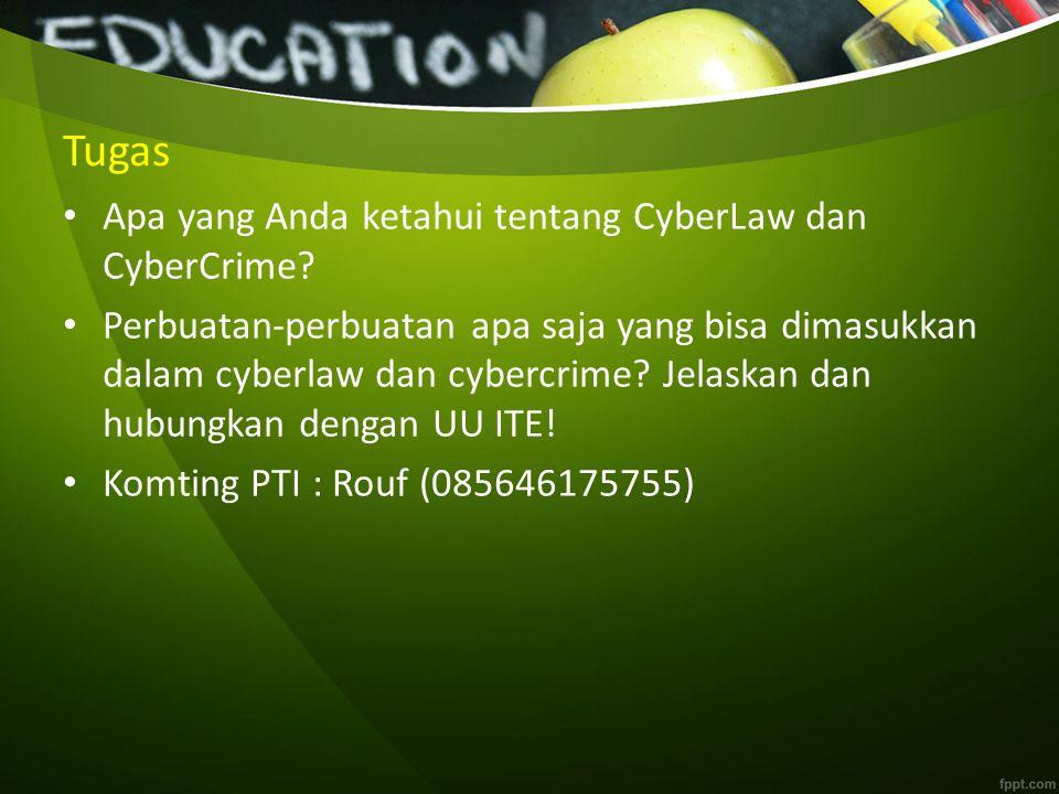 Tugas Apa yang Anda ketahui tentang CyberLaw dan CyberCrime