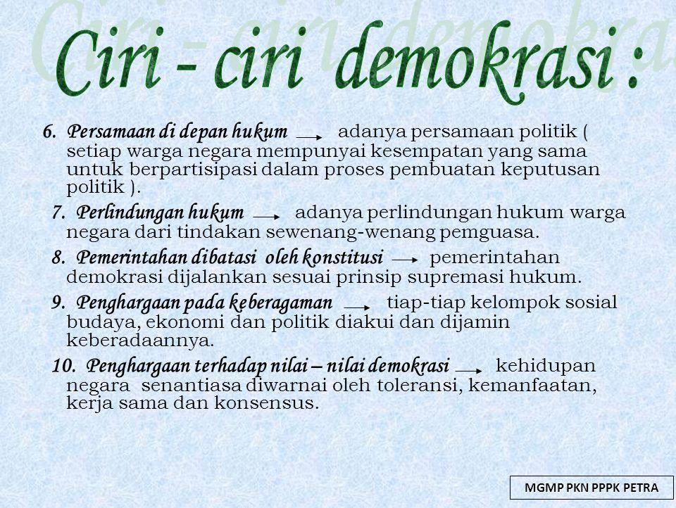 Ciri - ciri demokrasi :