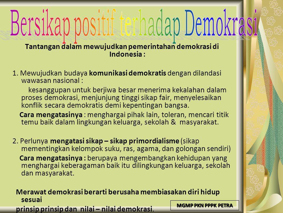 Tantangan dalam mewujudkan pemerintahan demokrasi di Indonesia :
