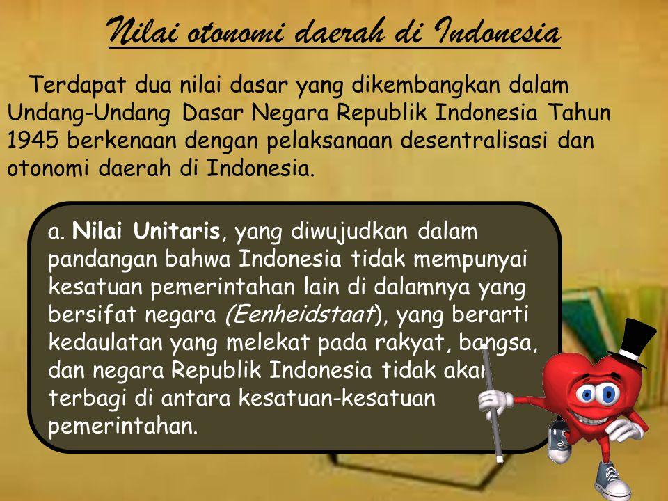 Nilai otonomi daerah di Indonesia