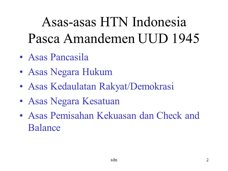 Asas-asas HTN Indonesia Pasca Amandemen UUD 1945