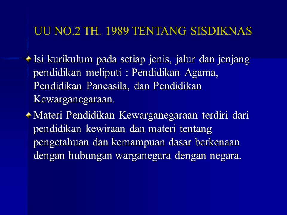 UU NO.2 TH. 1989 TENTANG SISDIKNAS