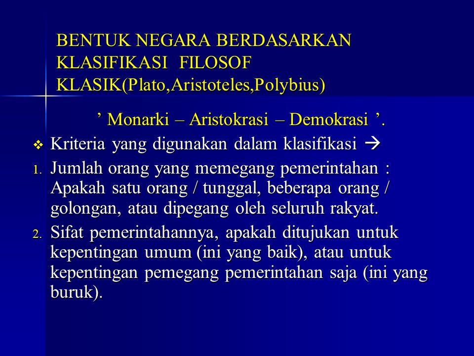 ' Monarki – Aristokrasi – Demokrasi '.