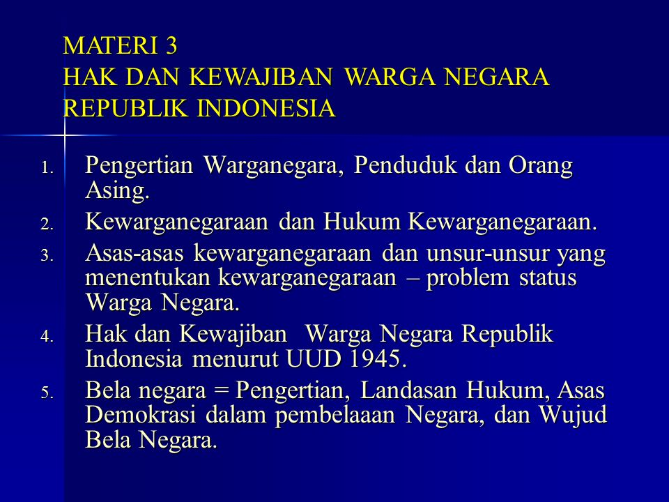 MATERI 3 HAK DAN KEWAJIBAN WARGA NEGARA REPUBLIK INDONESIA