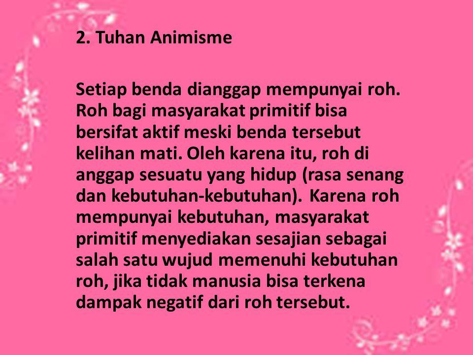 2. Tuhan Animisme