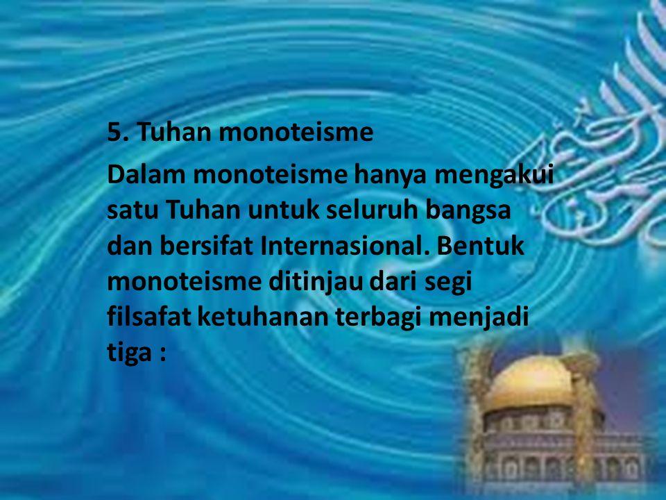 5. Tuhan monoteisme