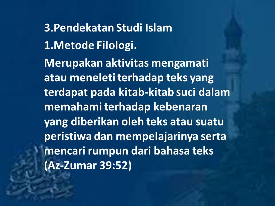 3.Pendekatan Studi Islam