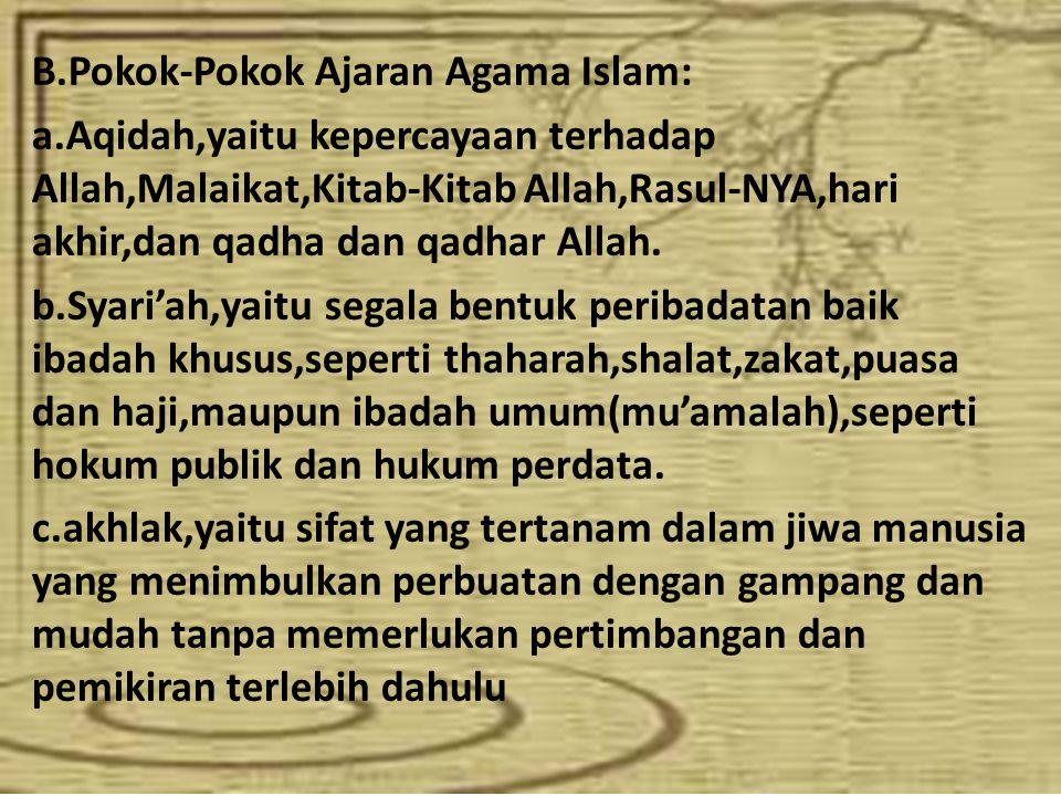 B.Pokok-Pokok Ajaran Agama Islam: