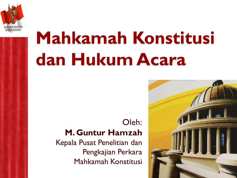 Mahkamah Konstitusi dan Hukum Acara