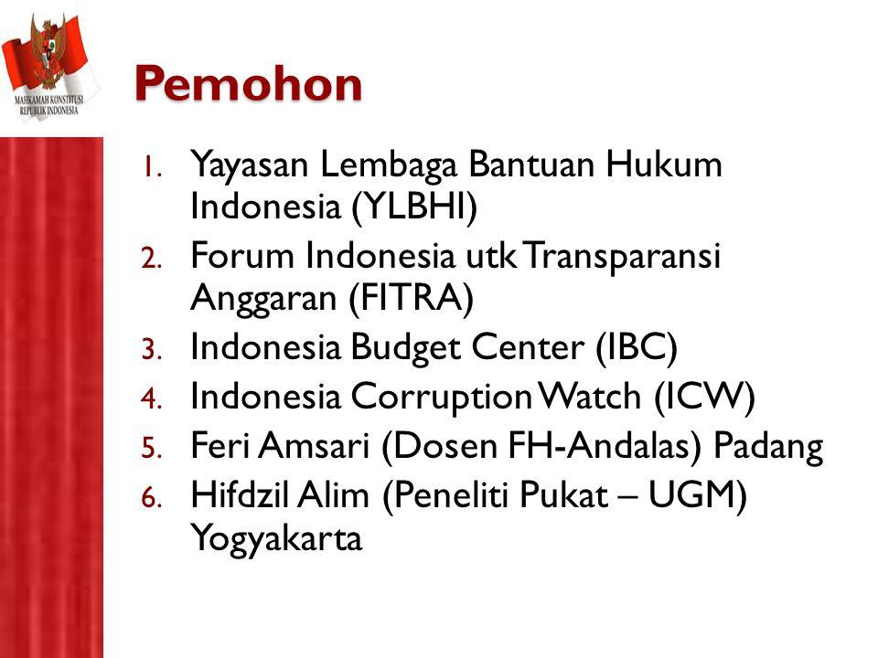 Pemohon Yayasan Lembaga Bantuan Hukum Indonesia (YLBHI)