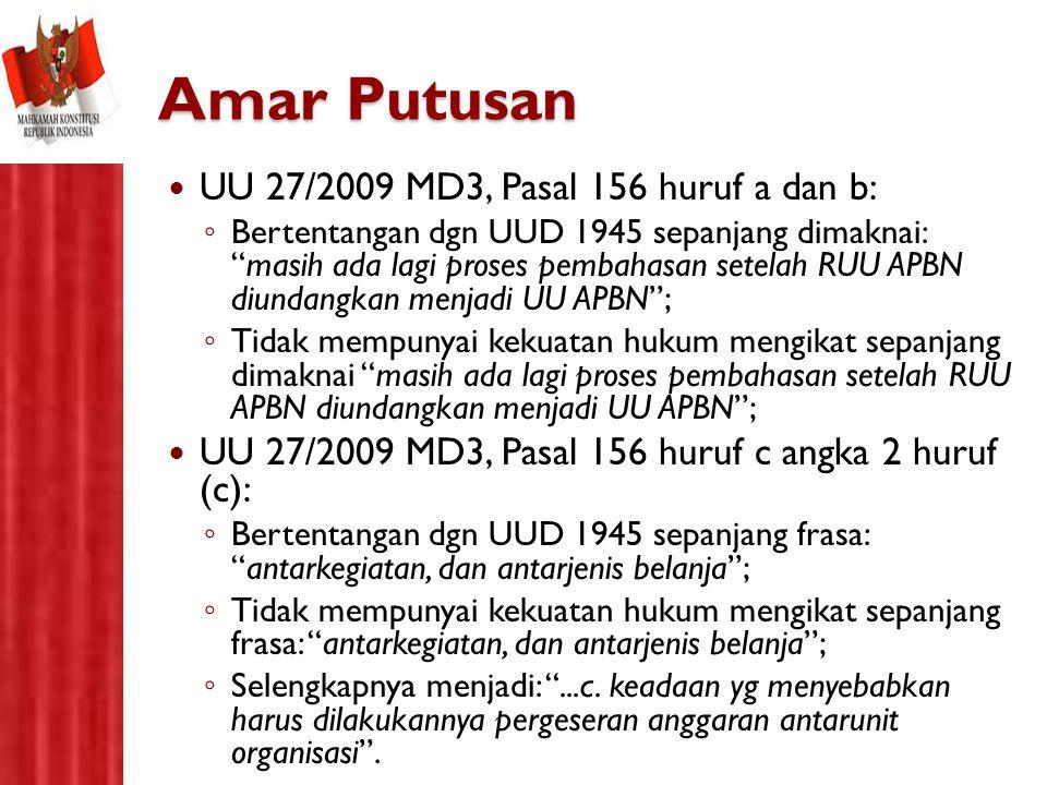 Amar Putusan UU 27/2009 MD3, Pasal 156 huruf a dan b: