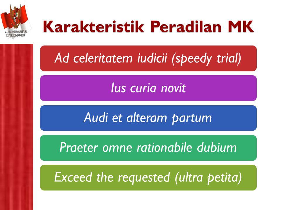 Karakteristik Peradilan MK