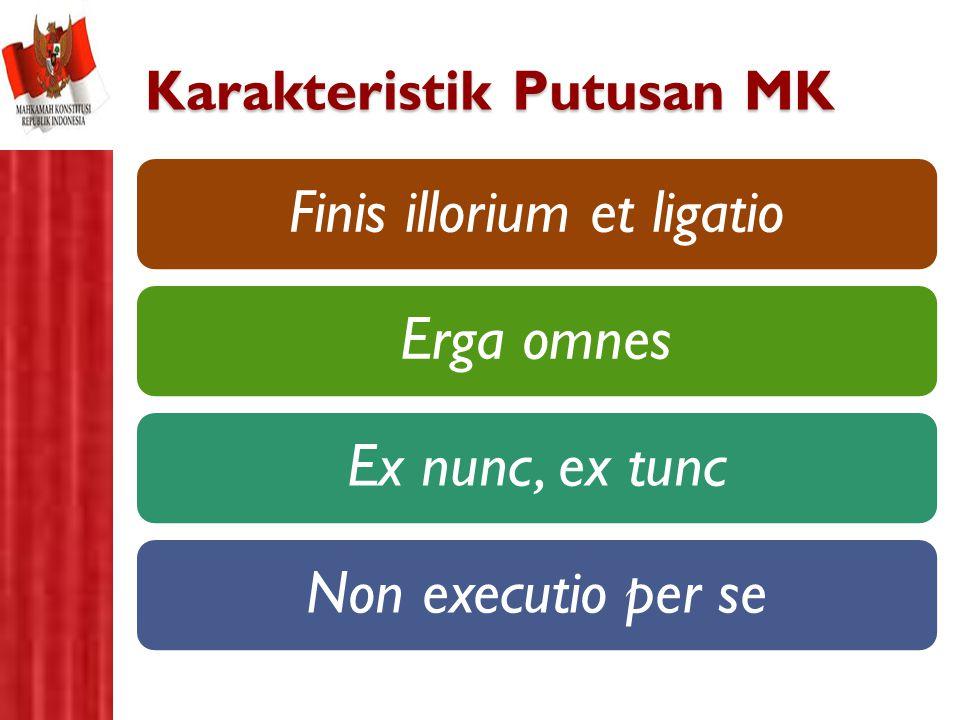 Karakteristik Putusan MK