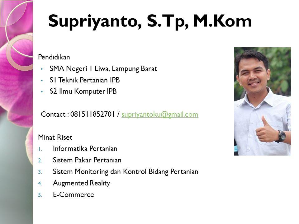 Supriyanto, S.Tp, M.Kom Pendidikan SMA Negeri 1 Liwa, Lampung Barat