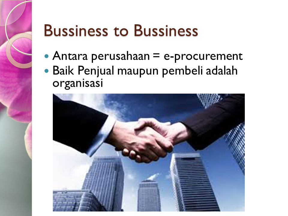 Bussiness to Bussiness