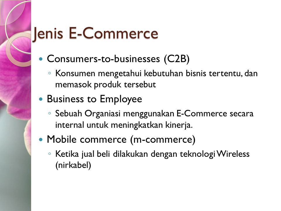 Jenis E-Commerce Consumers-to-businesses (C2B) Business to Employee