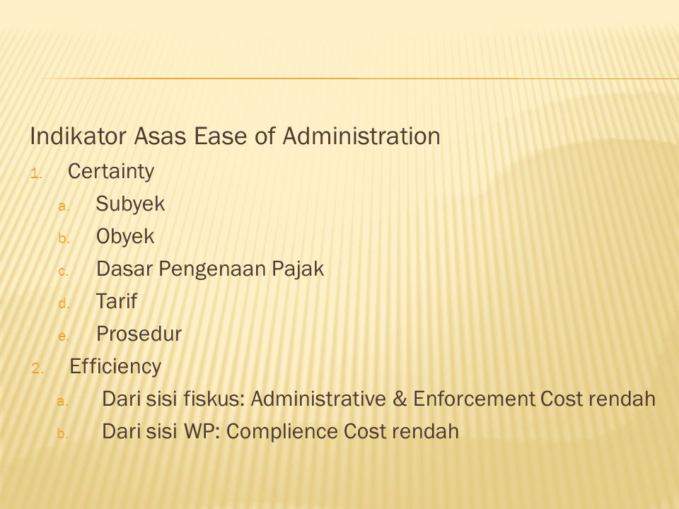 Indikator Asas Ease of Administration