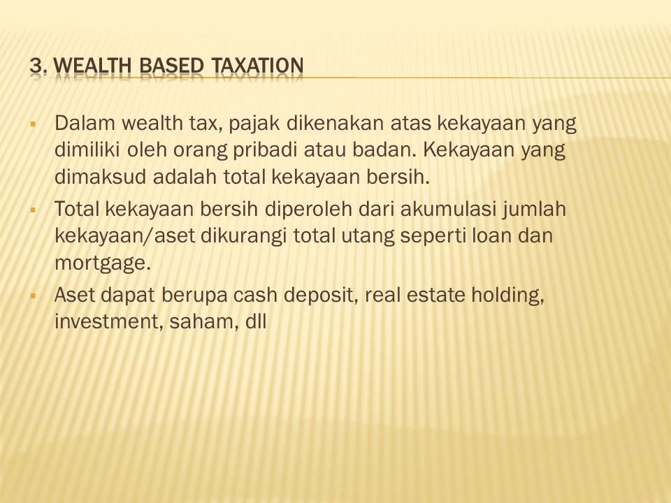 3. Wealth based taxation