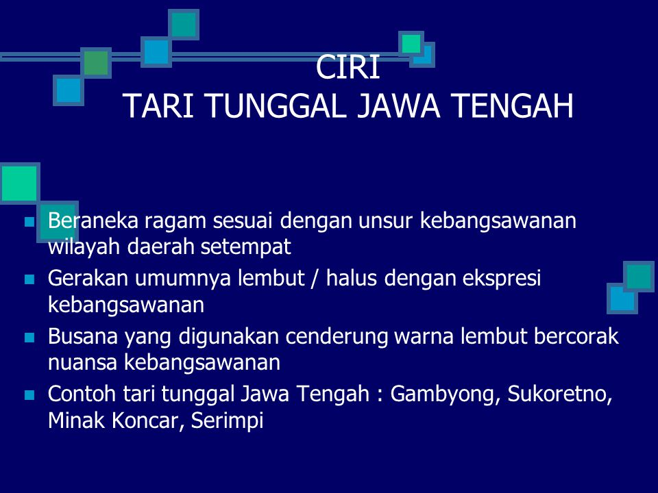 CIRI TARI TUNGGAL JAWA TENGAH