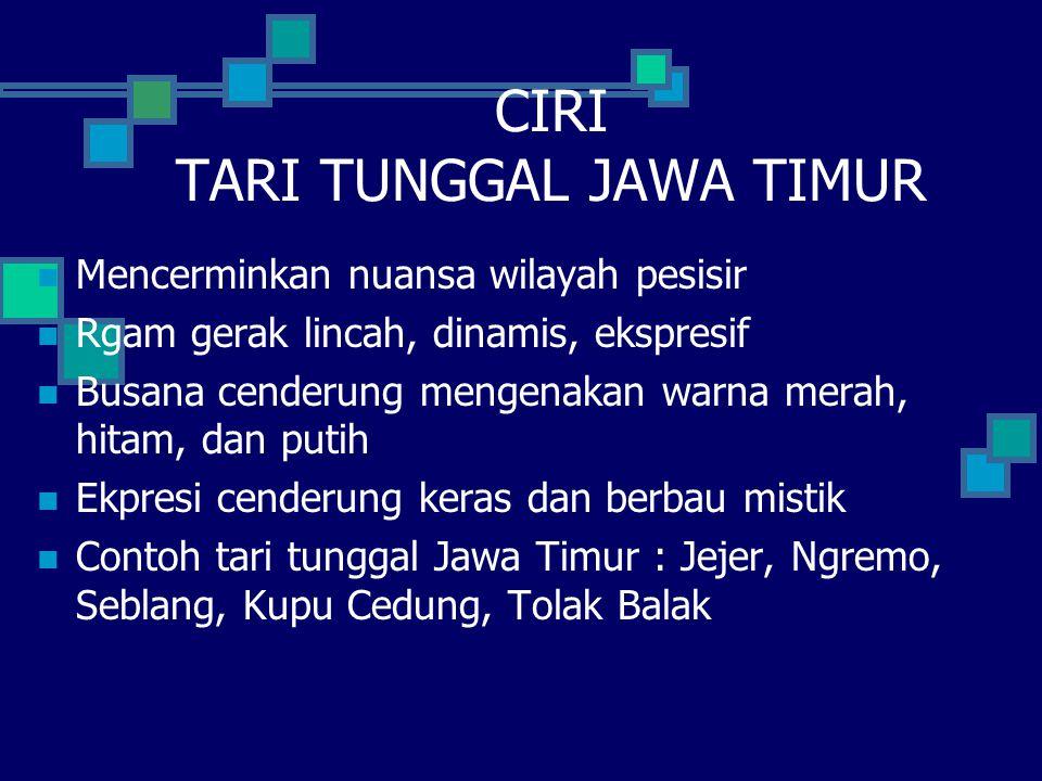 CIRI TARI TUNGGAL JAWA TIMUR