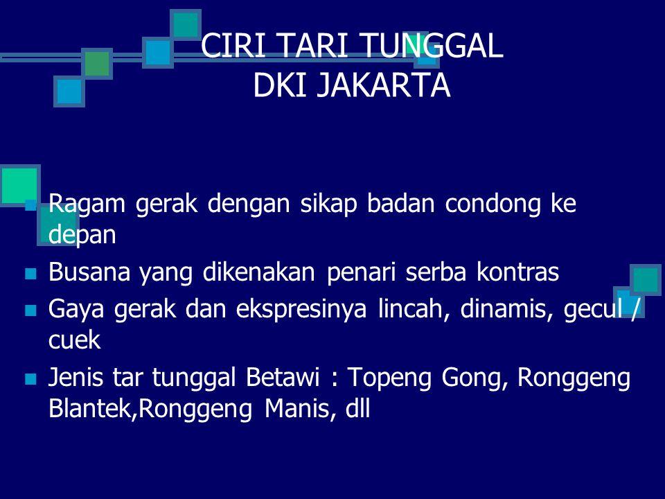 CIRI TARI TUNGGAL DKI JAKARTA