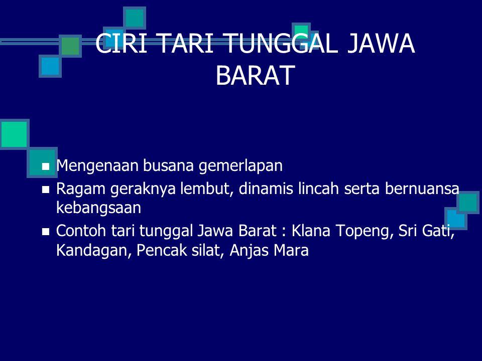 CIRI TARI TUNGGAL JAWA BARAT
