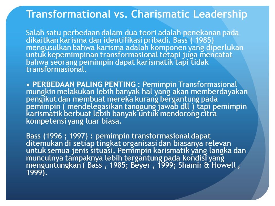 Transformational vs. Charismatic Leadership