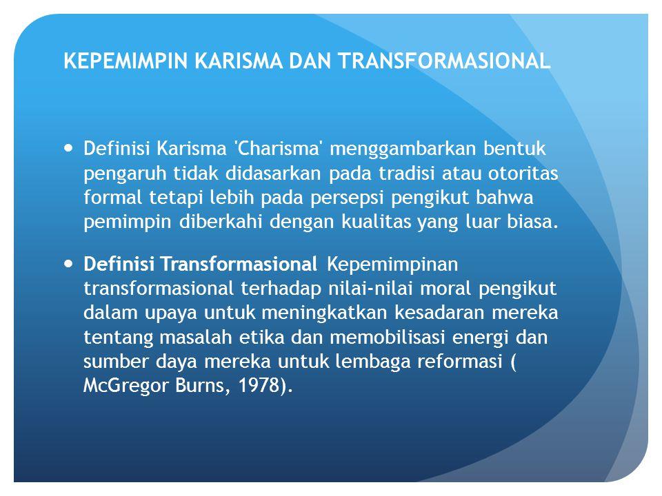 KEPEMIMPIN KARISMA DAN TRANSFORMASIONAL