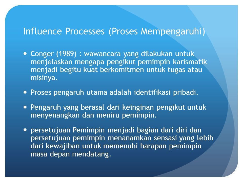Influence Processes (Proses Mempengaruhi)