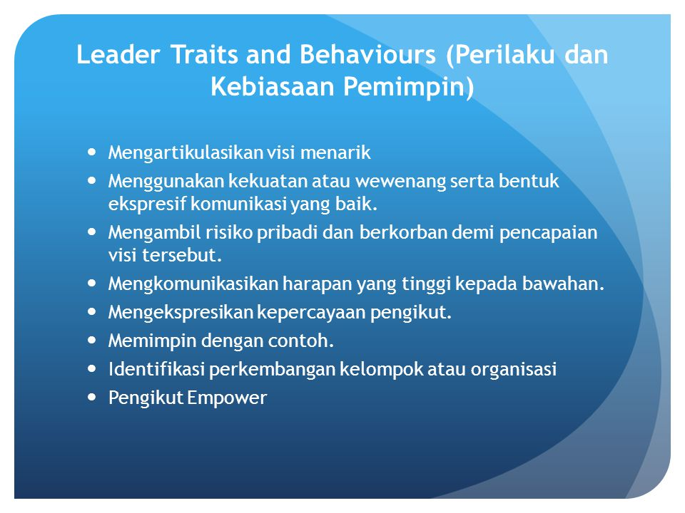 Leader Traits and Behaviours (Perilaku dan Kebiasaan Pemimpin)