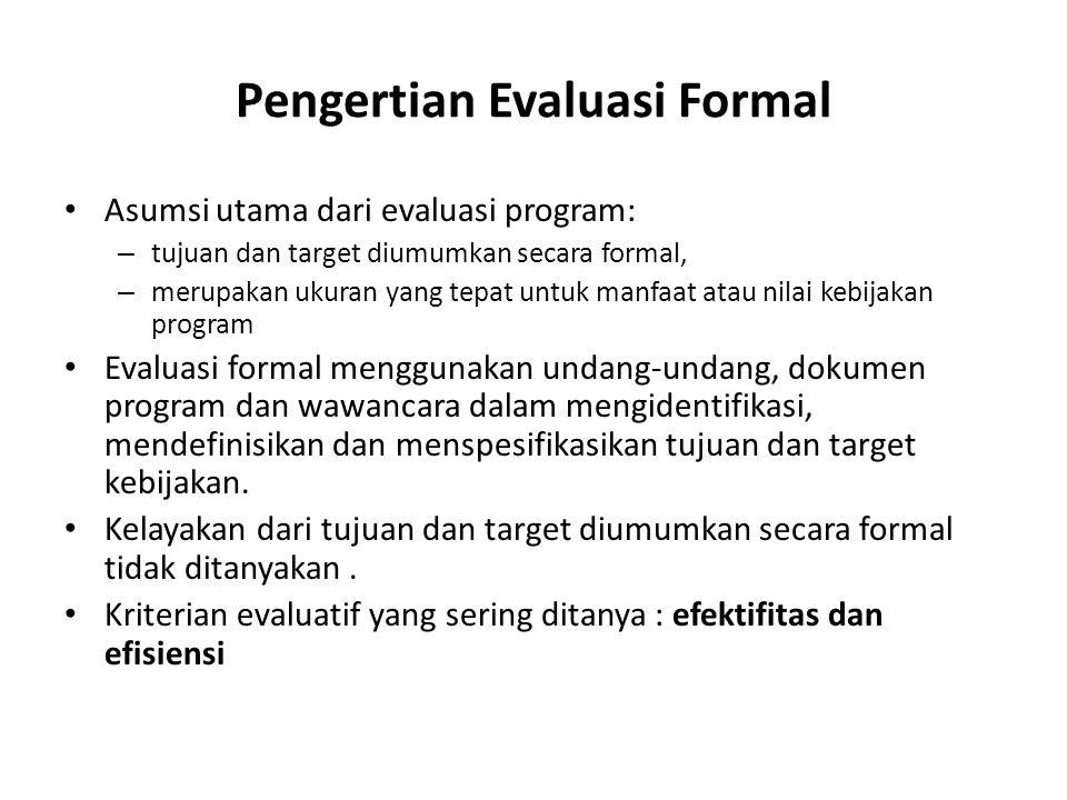 Pengertian Evaluasi Formal