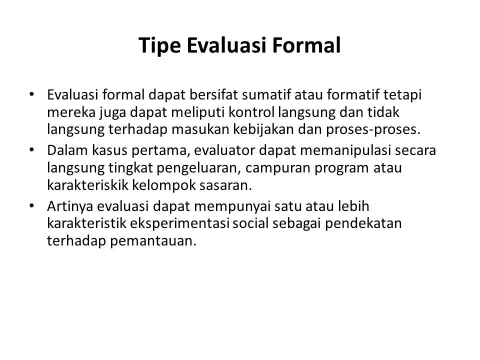 Tipe Evaluasi Formal