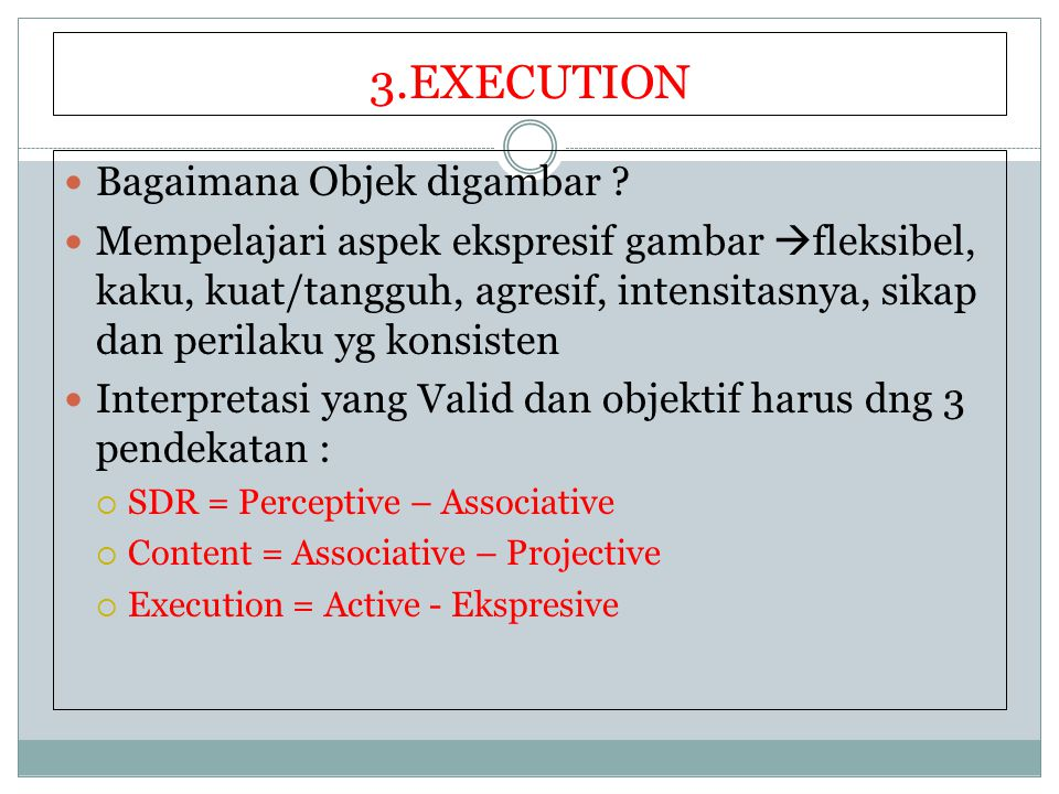 3.EXECUTION Bagaimana Objek digambar