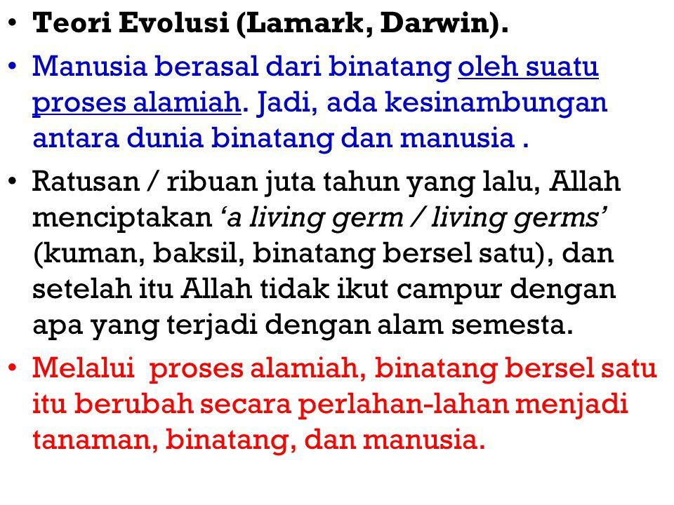 Teori Evolusi (Lamark, Darwin).