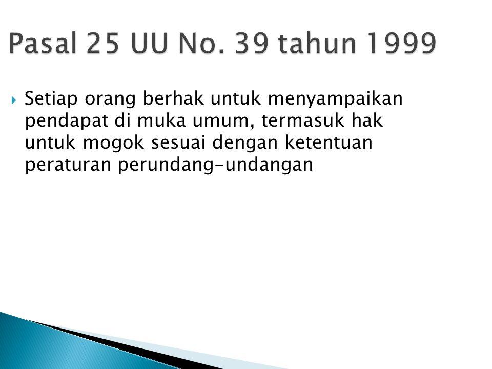 Pasal 25 UU No. 39 tahun 1999