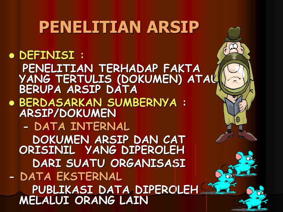 PENELITIAN ARSIP DEFINISI :