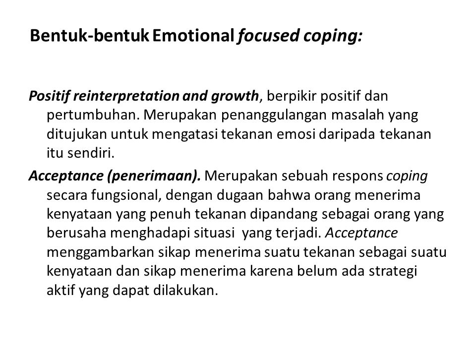Bentuk-bentuk Emotional focused coping: