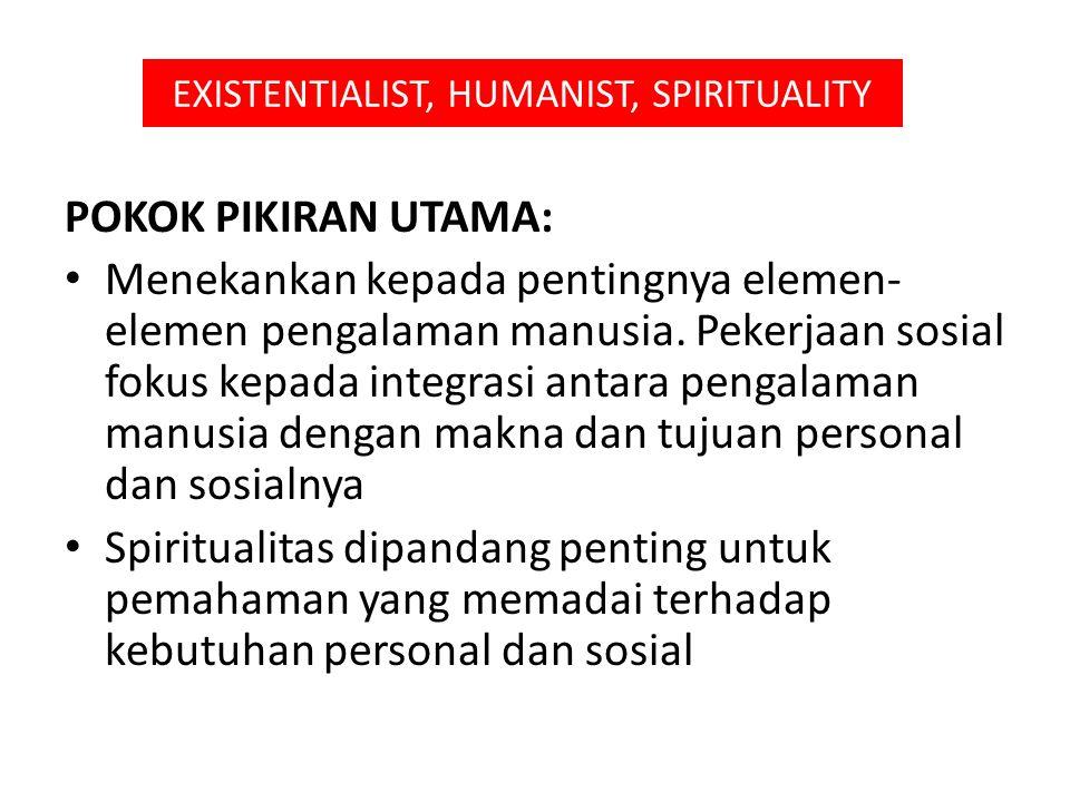 EXISTENTIALIST, HUMANIST, SPIRITUALITY