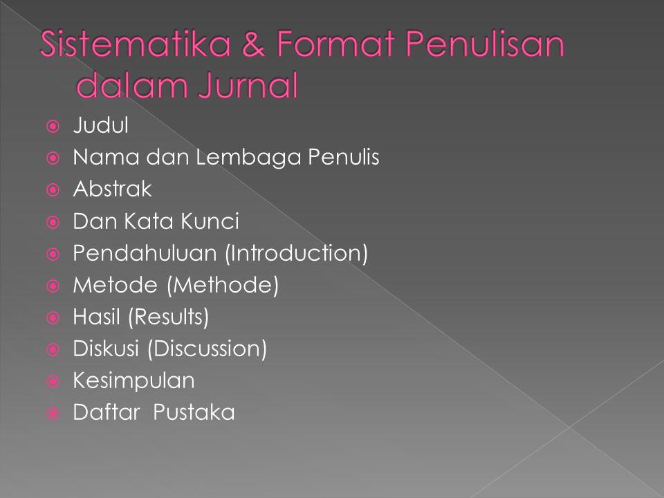 Sistematika & Format Penulisan dalam Jurnal
