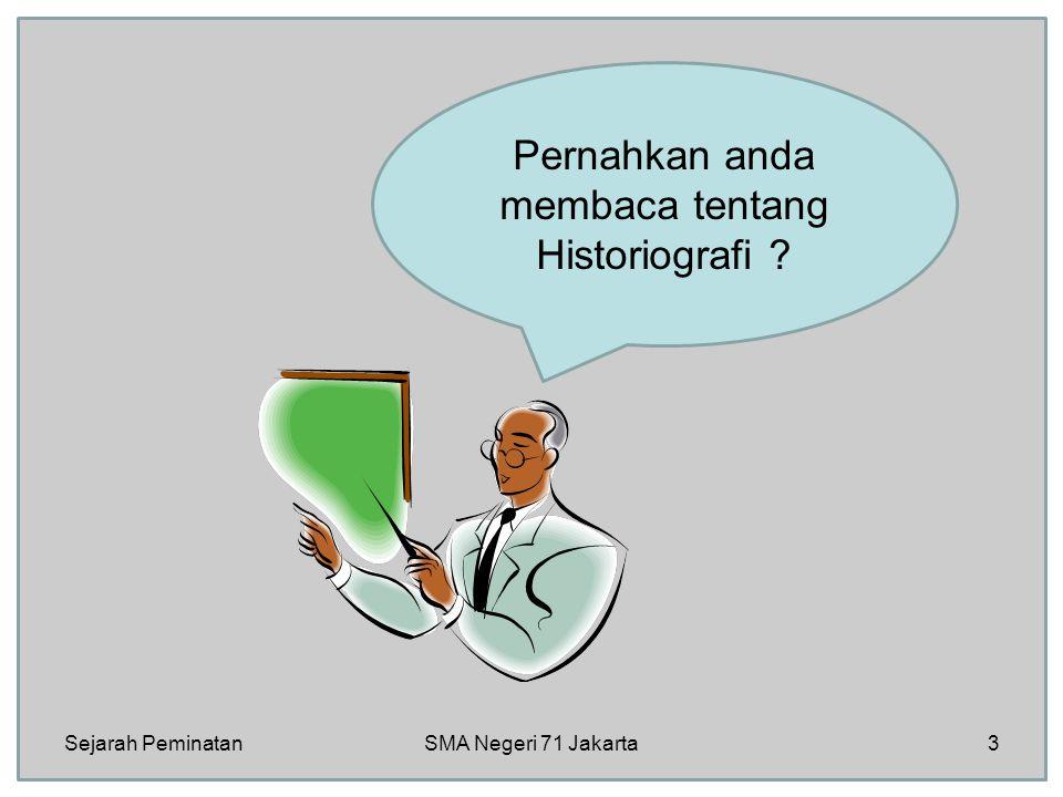 Pernahkan anda membaca tentang Historiografi