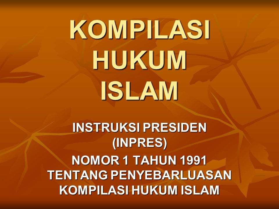KOMPILASI HUKUM ISLAM INSTRUKSI PRESIDEN (INPRES)