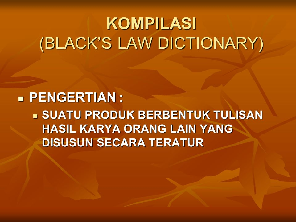 KOMPILASI (BLACK'S LAW DICTIONARY)